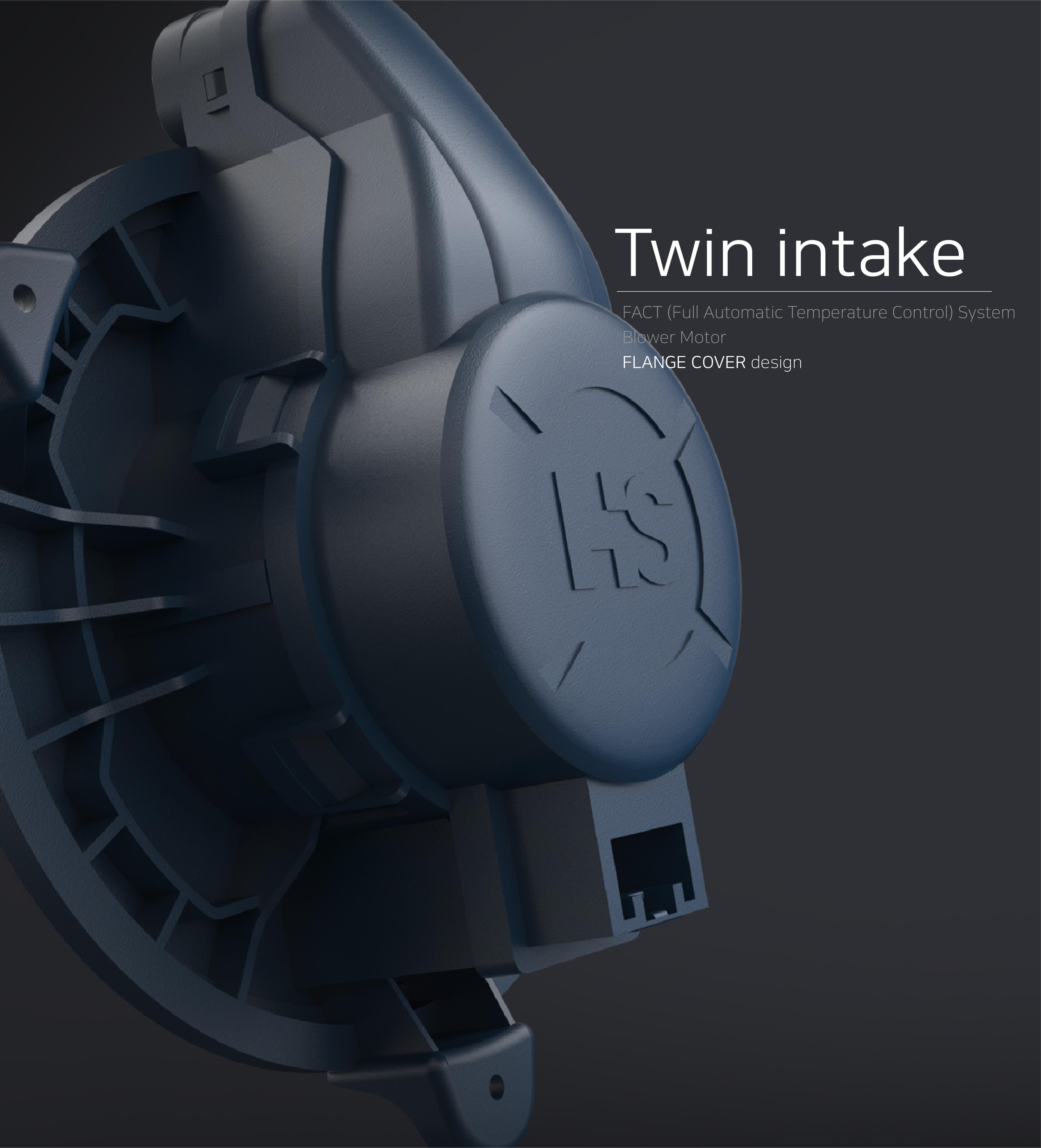 Twin intake